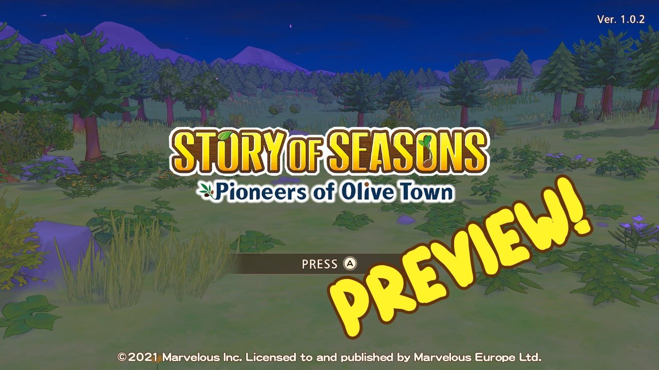 Story of Seasons: Pioneers of Olive Town Preview