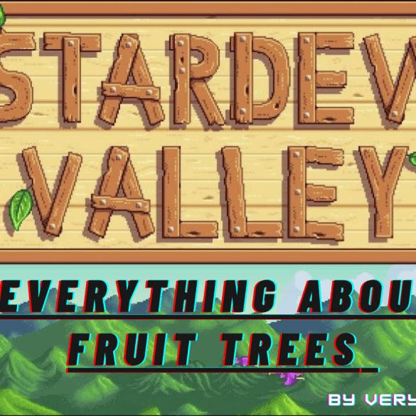stardew valley fruit trees