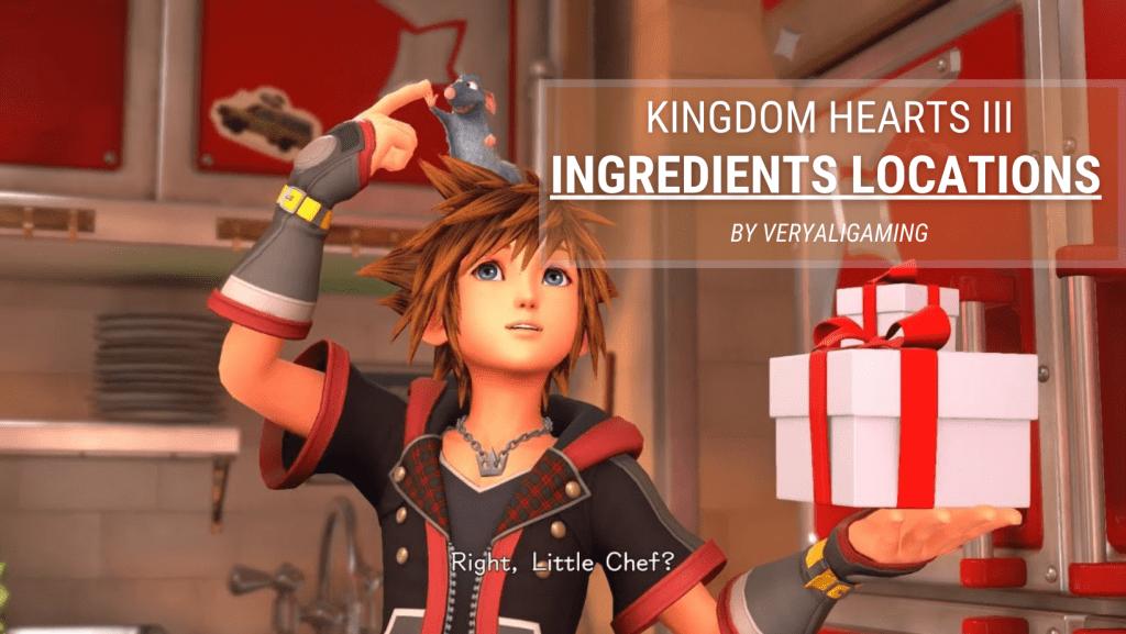 KH3 Ingredients Locations