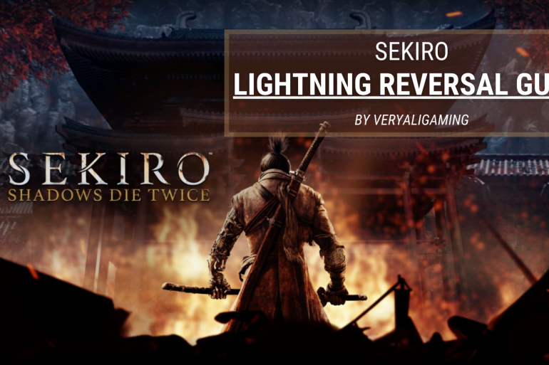Sekiro Lightning Reverse