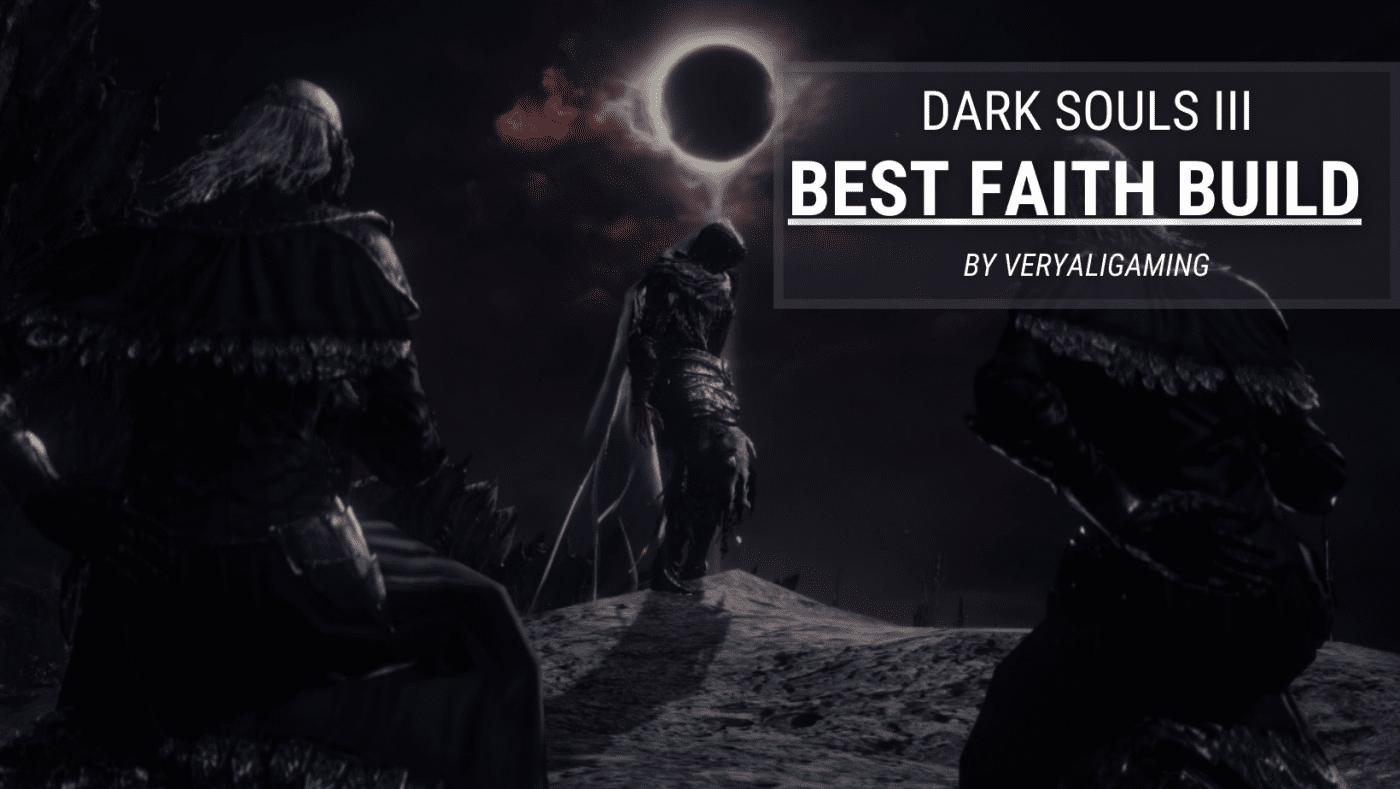 Faith Build Dark Souls 3