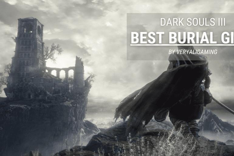 Dark Souls 3 Best Burial Gift