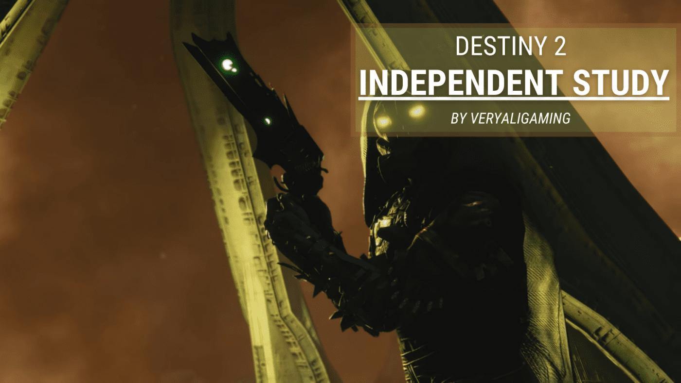 Destiny 2 Independent Study