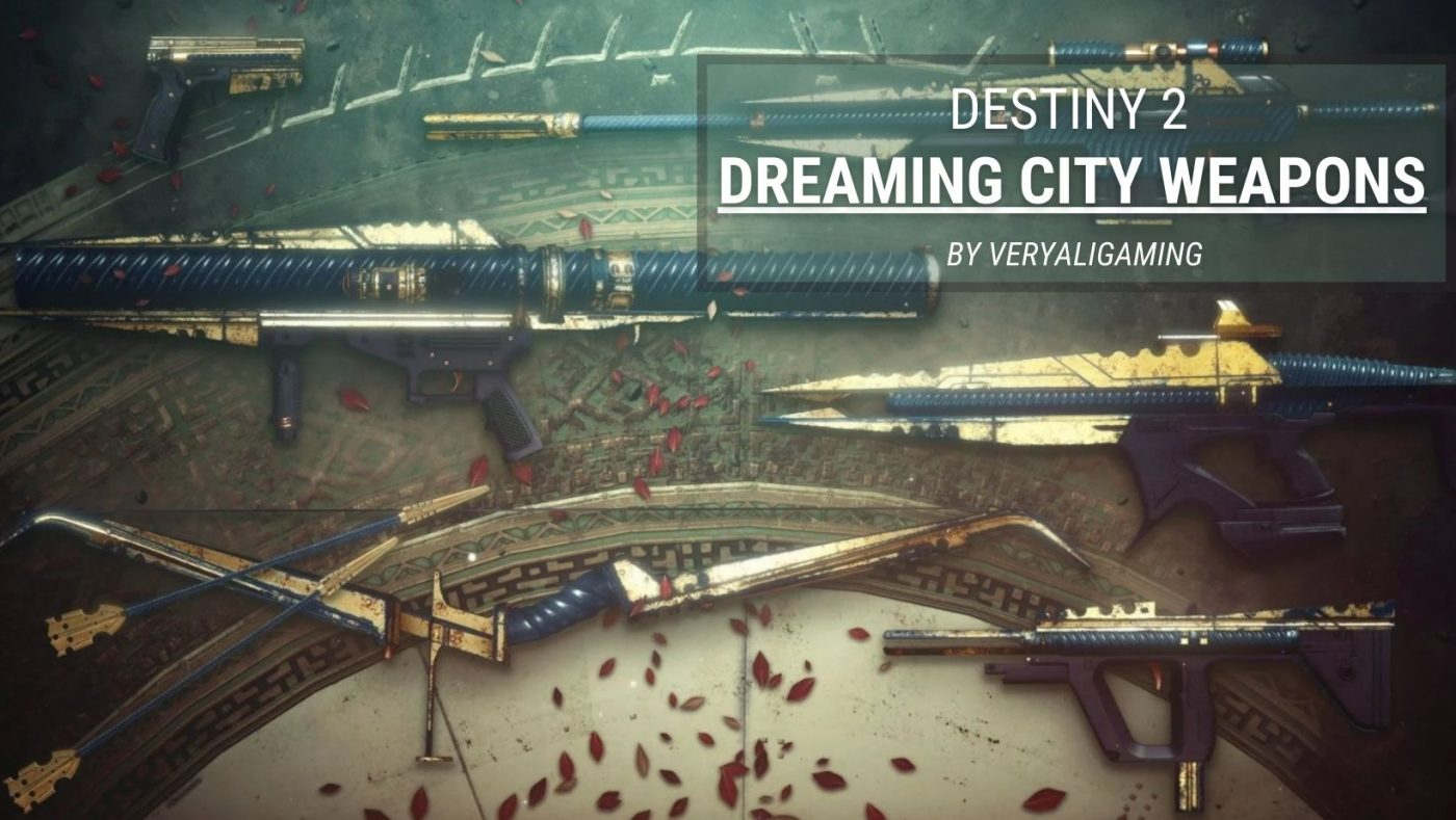 Dreaming City Weapons
