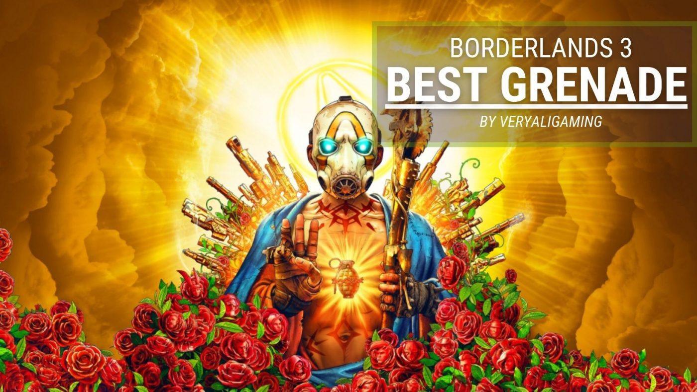 borderlands 3 best grenade