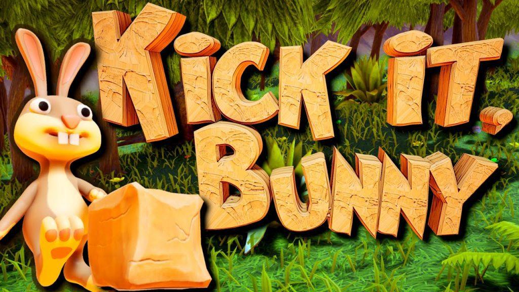 Kick it, Bunny