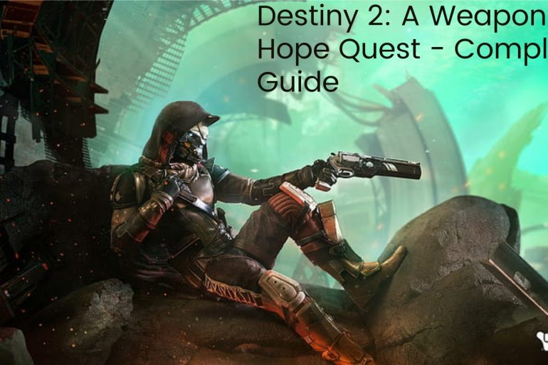 A Weapon of Hope Quest Guide