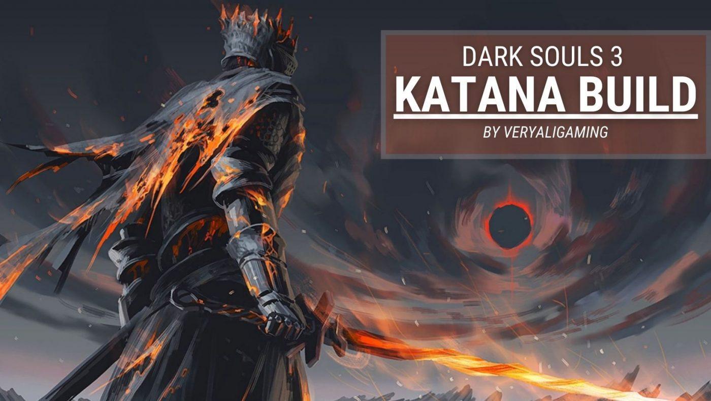 Dark Souls 3 Katana Build