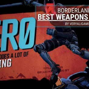 Borderlands 2 Best Weapons for Zero
