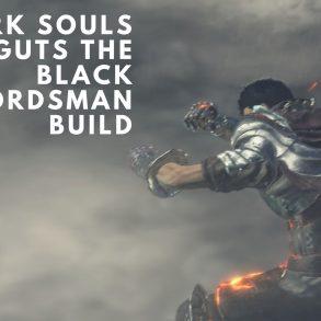 dark souls 3 guts build