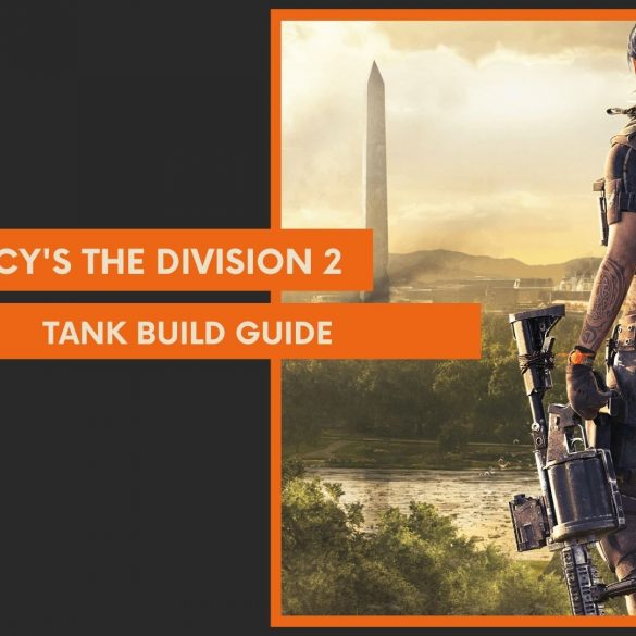 Division 2 tank build