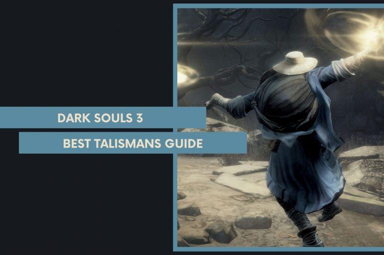 Best Talisman Dark Souls 3