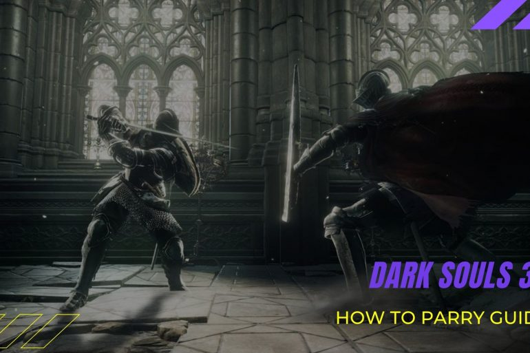 Dark souls 3 How To Parry
